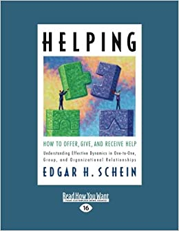 Helping: How to Offer, Give, and Receive Help