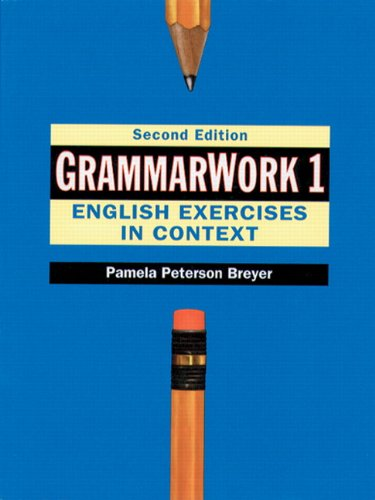 GrammarWork 1: English Exercises in Context, 2nd Edition
