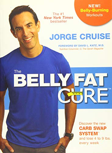 The Belly Fat Cure#: Discover the New Carb Swap System# and Lose 4 to 9 lbs. Every Week ()