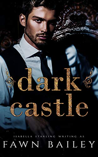 Fawn Adult - Dark Castle (The Dazzling Court Book 1)