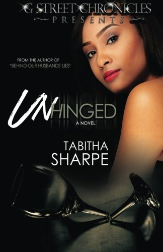 Books : Unhinged (G Street Chronicles Presents)