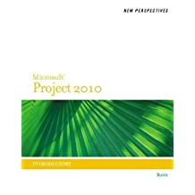 New Perspectives on Microsoft? Project 2010: Introductory by Rachel Biheller Bunin (May 11 2011)