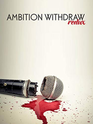 Ambition Withdraw: Redux
