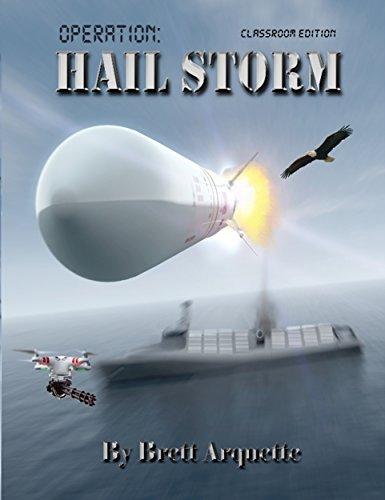Operation Hail Storm - Classroom Edition
