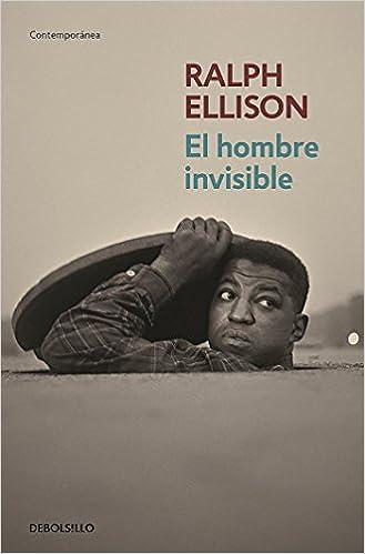 El hombre invisible - Ralph Ellison
