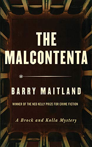 The Malcontenta (Brock And Kolla Mysteries Book 2) by [Maitland, Barry]