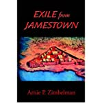 img - for [ Exile from Jamestown [ EXILE FROM JAMESTOWN ] By Zimbelman, Arnie P ( Author )Apr-27-2005 Hardcover By Zimbelman, Arnie P ( Author ) Hardcover 2005 ] book / textbook / text book