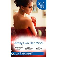 Always On Her Mind: Playing for Keeps / to Tame a Cowboy / All He Ever Wanted