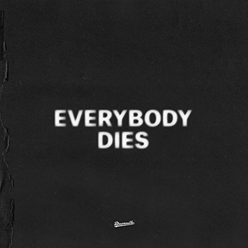 everybody dies [Clean]