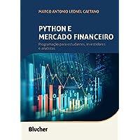 Python e Mercado Financeiro: Programação Para Estudantes, Investidores e Analistas