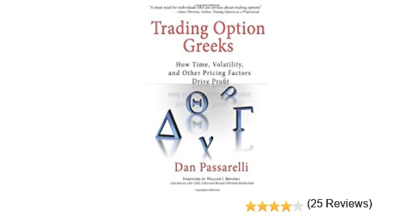 Trading Option Greeks: How Time, Volatility, and Other Pricing ...