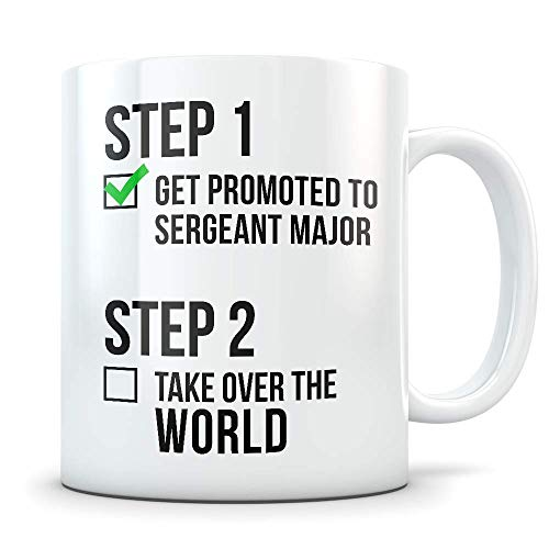 Sergeant Major Promotion Gift for Men and Women - Promoted Military Ranks Sgt. Congratulations Coffee Mug for Army, US Navy, Marine Corps or Air Force - Funny Gag Cup