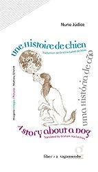 Une Histoire de Chien : Edition en portugauis, anglais et français