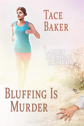 Bluffing is Murder: A Lauren Rousseau Mystery (Lauren Rousseau Mysteries Book 2)