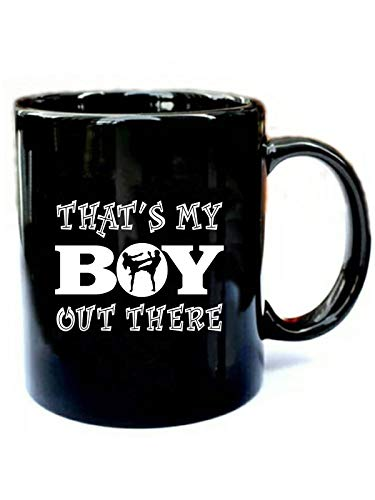 That's My Boy Out There Boxing - Funny Gift Black 11oz Ceramic Cozy Coffee Mug