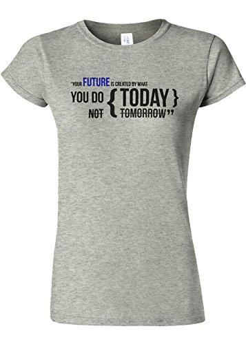 食料品店剃るメトロポリタンYour Future Is Created By Today Novelty Sports Grey Women T Shirt Top-L