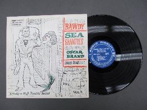 Oscar Brand - Old Time Bawdy Sea Shanties