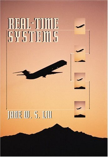 Real-Time Systems by Jane W. S. Liu (2000-04-23)