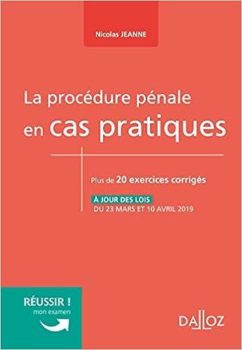 Amazon Fr La Procedure Penale En Cas Pratiques Nouveaute