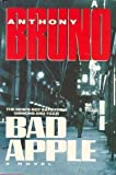 Bad Apple, Anthony Bruno, 0385305087