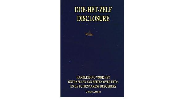 Doe-het-zelf Disclosure: Handleiding voor het ontrafelen van ...