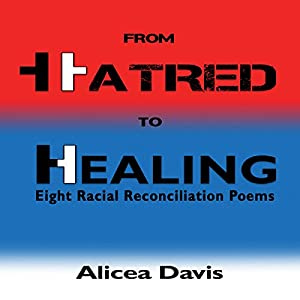 From Hatred to Healing Audiobook