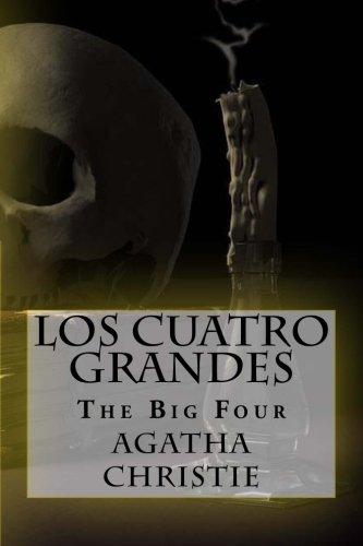 Los Cuatro Grandes: The Big Four (Spanish Edition) [Agatha Christie] (Tapa Blanda)