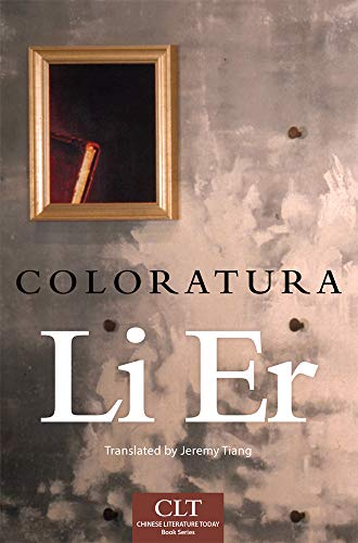 Image of Coloratura (Chinese Literature Today Book Series)