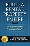 img - for Build a Rental Property Empire: The no-nonsense book on finding deals, financing the right way, and managing wisely. book / textbook / text book