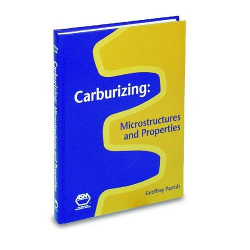 carburizing-microstructures-and-properties