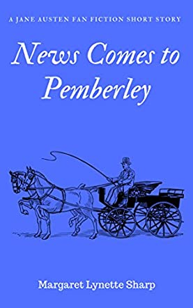 News Comes to Pemberley