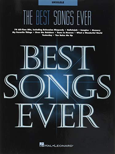The Best Songs Ever: for Ukulele (The Best Ukulele Strings)