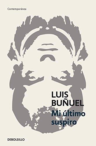 Descargar Libro Mi último Suspiro Luis BuÑuel