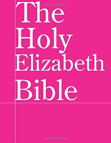The Holy Elizabeth Bible ebook