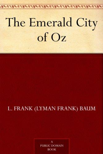 The Emerald City of Oz (Oz Series Book 6) by [Baum, L. Frank (Lyman Frank)]