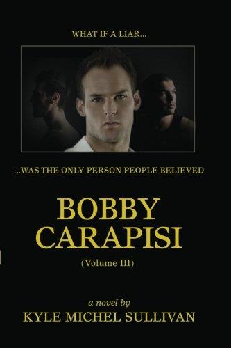 Read Online Bobby Carapisi Vol. 3 PDF