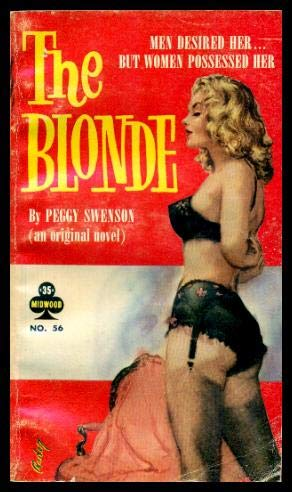 Book cover from The Blonde by Peggy (pen name used by Richard E. Geis) Swenson