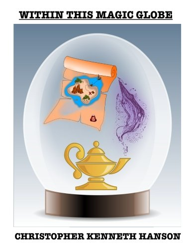 Within This Magic Globe