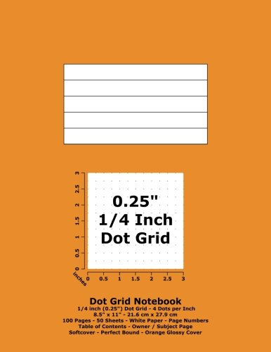 Dot Grid Notebook: 0.25 Inch (1/4