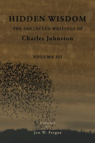 Hidden-Wisdom-V3-Collected-Writings-of-Charles-Johnston-Hidden-Wisdom-Collected-Writings-of-Charles-Johnston-Volume-3