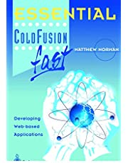 Essential ColdFusion fast: Developing Web-Based Applications