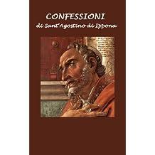 Confessioni di Sant'Agostino di Ippona (Italian Edition)