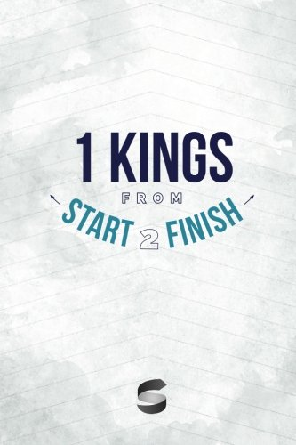 Download 1 Kings from Start2Finish (Start2Finish Bible Studies) ebook