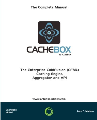 CacheBox : Enterprise ColdFusion (CFML) Caching by CreateSpace Independent Publishing Platform