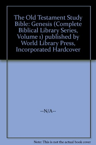 The Old Testament Study Bible: Genesis (Complete Biblical Library Series, Volume 1)