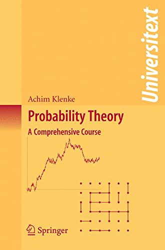 Probability Theory: A Comprehensive Course (Universitext)