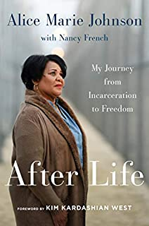 Book Cover: After Life: My Journey from Incarceration to Freedom