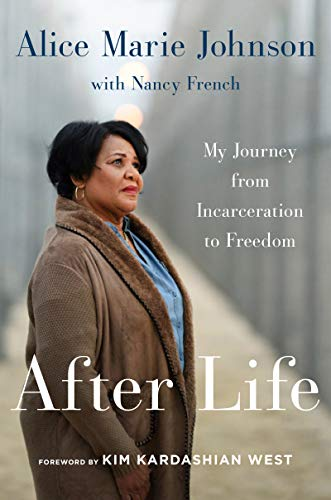 After Life: My Journey from Incarceration to Freedom (Best Way To Stop Cocaine)
