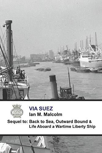 - VIA SUEZ: Blue Funnel Line (Merchant Navy Series)