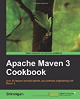 Apache Maven 3 Cookbook Front Cover